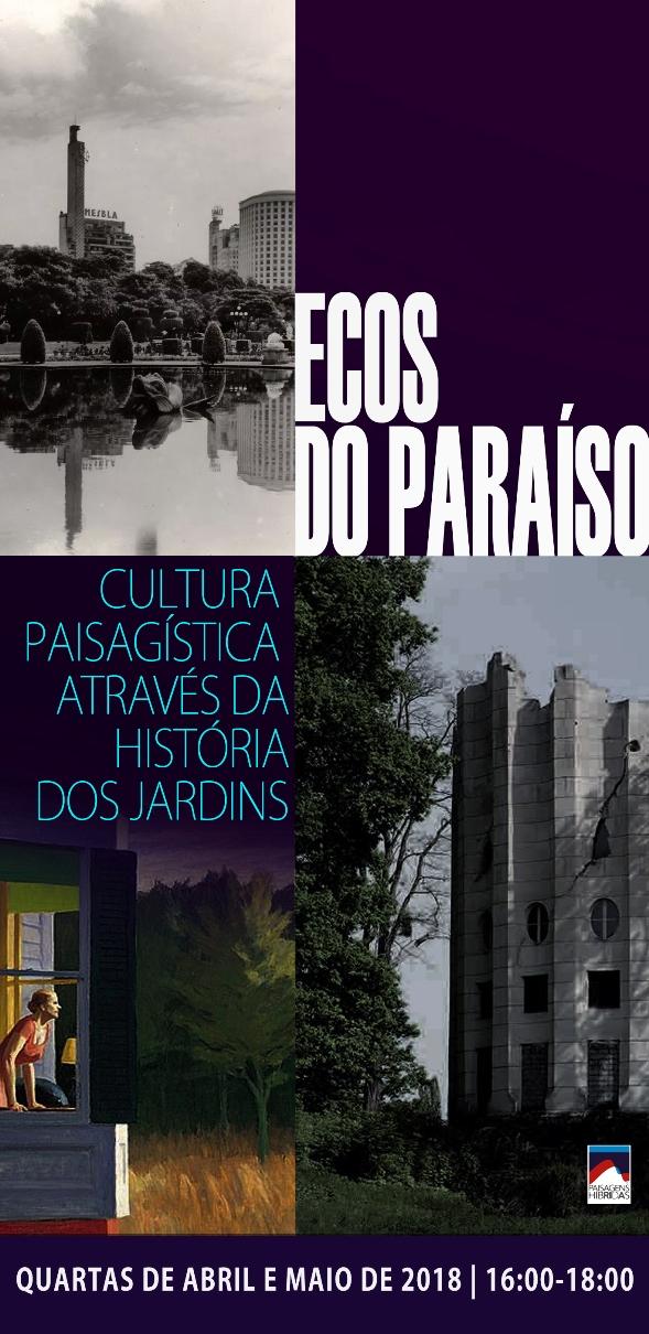 Ecos do Paraíso - Cultura paisagística através da história dos jardins.