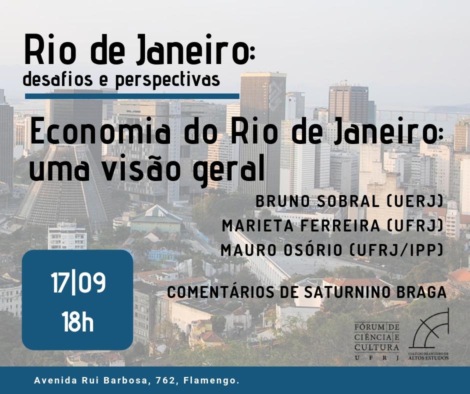 """A economia do Rio de Janeiro é o tema da próxima sessão do curso """"Rio de Janeiro: desafios e perspectivas"""". A atividade acontece no dia 17 de setembro, às 18:00, no CBAE, e vai contar com a presença de Mauro Osorio, Marieta de Moraes Ferreira e Bruno Sobral."""