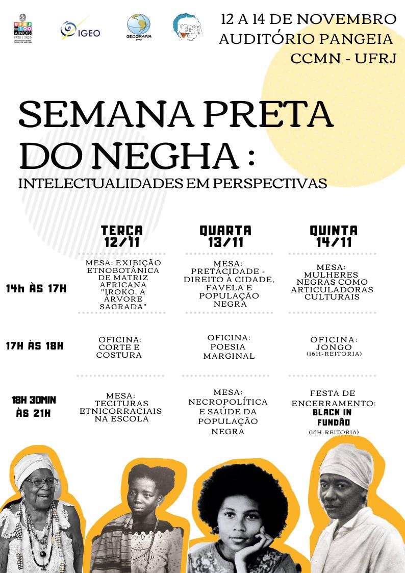 Semana Preta do NEGHA: Intelectualidades em Perspectivas - Cronograma